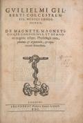 "Cover of ""Guilielmi Gilberti Colcestrensis, medici londinensis, De magnete"""