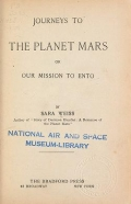 "Cover of ""Journeys to the planet Mars, or, Our mission to Ento /"""