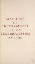 Cover of Machine et instrumenti de piu celebratissimi autori