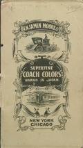 "Cover of ""Moore's superfine coach and car colors  a line of colors of exceptional merit ground to the last degree of fineness : quick-drying, perfect flatting a"""