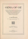 Cover of Ozma of Oz a record of her adventures with Dorothy Gale of Kansas, the yellow hen, the scarecrow, the tin woodman, Tiktok, the cowardly lion and the h