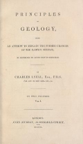 Cover of Principles of geology - being an attempt to explain the former changes of the earth's surface, by reference to causes now in operation