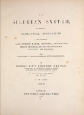 Cover of The Silurian system, founded on geological researches in the counties of Salop, Hereford, Radnor, Montgomery, Caermarthen, Brecon, Pembroke, Monmouth,