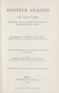 """Cover of """"Spectrum analysis  six lectures delivered in 1868 before the Society of Apothecaries of London"""""""
