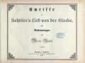 Cover of Umrisse zu Schiller's Lied von der Glocke - nebst Andeutungen