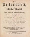 Cover of Wiener Farbenkabinet - oder, vollständiges Musterbuch aller Natur - Grund - und Zusammensetzungsfarben ..