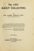 The ABC about collecting / by Sir James Yoxall