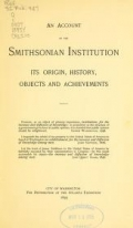 "Cover of ""An account of the Smithsonian Institution : its origin, history, objects and achievements"""