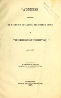 Cover of Address delivered on occasion of laying the corner stone of the Smithsonian Institution, May 1, 1847