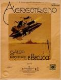 Aereotreno : galop per pianoforte, op. 273 / di E. Becucci