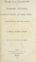 "Cover of ""The Albert Nyanza, great basin of the Nile, and explorations of the Nile sources"""