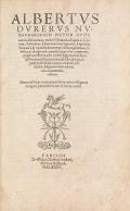 Cover of Albertus Durerus Nurembergensis pictor huius aetatis celeberrimus, versus el Germanica lingua in Latinam, pictoribus, fabris aerariis ac lignariis, la