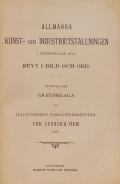 Cover of Allmalnna konst- och industriutstalllningen i Stockholm 1897