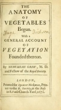 """Cover of """"The anatomy of vegetables begun : with a general account of vegetation founded thereon /"""""""