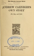 Cover of Andrew Carnegie's own story for boys and girls