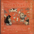 "Cover of ""The baby's opera"""