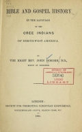 Cover of Bible and Gospel history in the language of the Cree Indians of North-West America