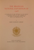 Cover of The Brazilian national exposition of 1908 in celebration of the centenary of the opening of Brazilian ports to the commerce of the world