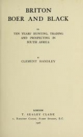 """Cover of """"Briton, Boer and black, or Ten years' hunting, trading and prospecting in South Africa"""""""