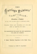 Cover of The carriage painters' companion - with sample cards of all the colors used in carriage work, also practical hints and directions as to the best mode