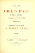 """Cover of """"Catalogue des objets d'art de l'orient et de l'occident tableaux dessins composant la collection de feu M. Albert Goupil"""""""