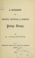 Cover of A catalogue of British, colonial, & foreign postage stamps