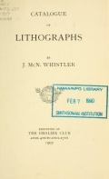 Cover of Catalogue of lithographs by J. McN. Whistler exhibited at the Grolier Club April 4th to April 27th, 1907