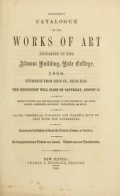 Cover of Catalogue of paintings in the south room of the Gallery of Yale College