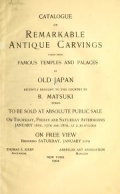 "Cover of ""Catalogue of remarkable antique carvings taken from famous temples and palaces of old Japan recently brought to this country by B. Matsuki, Tokyo"""