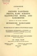 Cover of Catalogue of ukiyoye paintings, prints, rare screens, illustrated books, and kakemonos