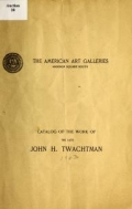 Cover of Catalog of the work of the late John H. Twachtman