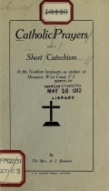 Cover of Catholic prayers and a short Catechism in the Nootkan language, as spoken at Hesquiat, West Coast, V.J. / by A.J. Brabant
