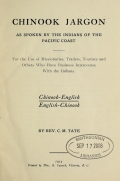 Cover of Chinook jargon, as spoken by the Indians of the Pacific Coast