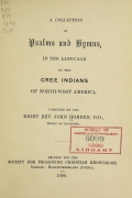 Cover of A collection of Psalms and hymns in the language of the Cree Indians of North-west America