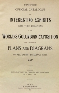 Cover of Condensed official catalogue of interesting exhibits with their locations in the World's Columbian Exposition