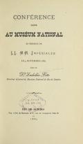 Cover of Confeŕence faite au Muséum National en présence de LL.MM