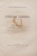 "Cover of ""Contributions to the Centennial Exhibition"""