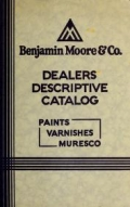 "Cover of ""Dealers descriptive catalog: paints, varnishes, muresc"""