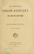 Cover of Der Porträtmaler Johann Kupetzky