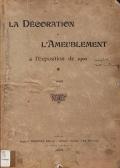 Cover of La Del£oration et l'ameublement al l'Exposition de 1900 v. 1