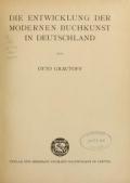 Die entwicklung der modernen buchkunst in Deutschland; von Otto Grautoff