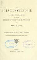 """Cover of """"Die mutationstheorie. Versuche und beobachtungen über die entstehung von arten im pflanzenreich,"""""""