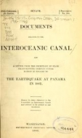 Cover of Documents relating to the Interoceanic Canal and a letter from the secretary of state transmitting certain information in regard to the earthquake at