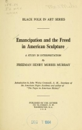 """Cover of """"Emancipation and the freed in American sculpture"""""""