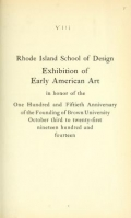 Cover of Exhibition of early American art in honor of the one hundred and fiftieth anniversary of the founding of Brown University, October third to twenty-first nineteen hundred and fourteen