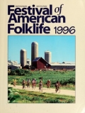 """Cover of """"Festival of American Folklife 1996, June 26-30 & July 3-7 on the National Mall of the United States, Washington D.C. /"""""""
