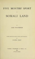 "Cover of ""Five months' sport in Somali land"""
