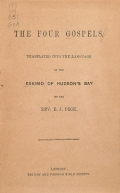 Cover of The four Gospels translated into the language of the Eskimo of Hudson's Bay