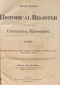 Cover of Frank Leslie's historical register of the United States Centennial Exposition, 1876