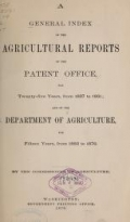 "Cover of ""A general index of the agricultural reports of the Patent Office, for twenty-five years, from 1837 to 1861 ; and of the Department of Agriculture, for"""
